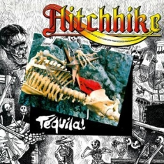 Hitchhike - Tequila!