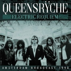 Queensryche - Electric Requiem (Broadcast 1990)