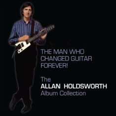 Allan Holdsworth - Man Who Changed Guitar Forever