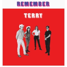 Terry - Remember Terry