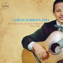 Barbosa-Lima Carlos - Chantecler Sessions Vol. 1: 1958-59