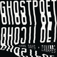 Ghostpoet - Dark Days And Canapes