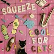 Squeeze - Cool For Cats (Vinyl)