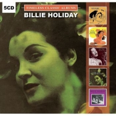 Billie Holiday - Timeless Classic Albums