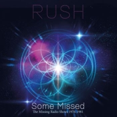 Rush - Some Missed (2 Cd) Live Broadcast 1