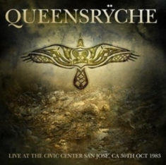 Queensryche - Live At Civic Center San Jose 1983