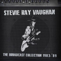 Vaughan Stevie Ray - Broadcast Collection 1983-89