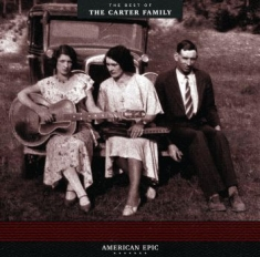 Carter Family - American EpicBest Of Carter Family