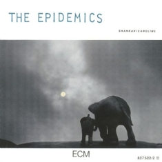 Shankar/Caroline - The Epidemics