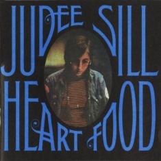 SILL, JUDEE - Heart Food -Hq-