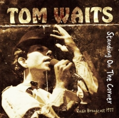 Tom Waits - Standing On The Corner (Live 1977)