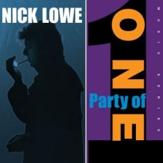 Lowe Nick - Party Of One