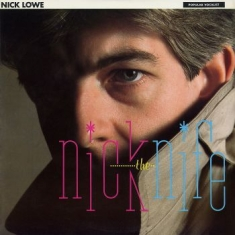 Lowe Nick - Nick The Knife