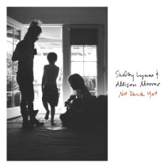 Lynne Shelby & Alison Moorer - Not Dark Yet