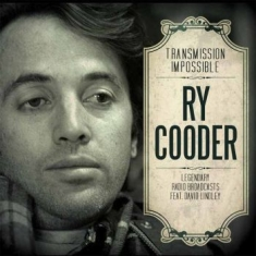 Ry Cooder - Transmission Impossible (3Cd)