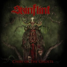 Skinflint - Chief Of The Ghosts