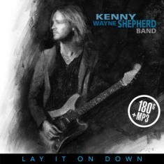 Kenny Wayne Shepherd - Lay It On Down (Vinyl)
