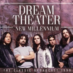 Dream Theater - New Millennium (2 Cd Live Broadcast