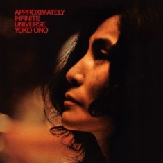 Yoko Ono - Approximately Infinite Universe (Re