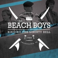 Beach Boys, The - Ringing The Liberty Bell 1985