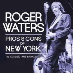 Waters Roger - Pros & Cons Of New York 2 Cd (Live