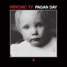 Psychic Tv - Pagan Day (Remastered Reissue)