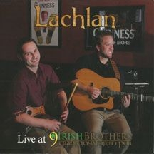 Lachlan - Live At 9 Irish Brothers