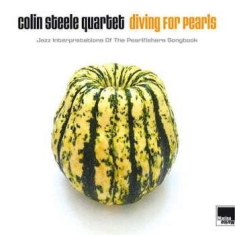 Steele Colin (Quartet) - Diving For Pearls