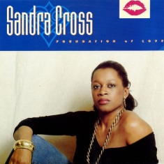 Cross Sandra - Foundation Of Love