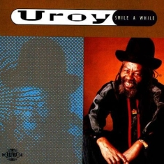 U-roy - Smile A While