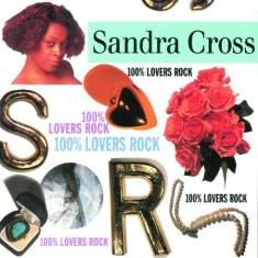 Cross Sandra - 100% Lovers Rock