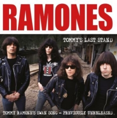 Ramones - Tommy S Last Stand