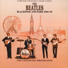 Beatles - Blackpool And Paris 1964-65 - Clear