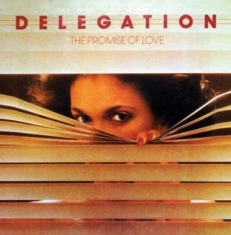 Delegation - Promise Of Love: 40Th Anniversary E