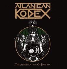 Atlantean Kodex - Annihilation Of Bavaria (Dvd + 2Cd)