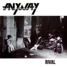 Anyway - Rival