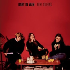 Baby In Vain - More Nothing