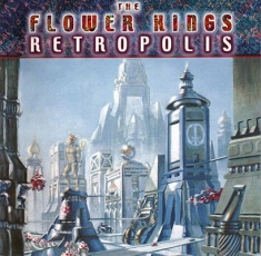 Flower Kings The - Retropolis