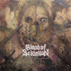 Blood Of Seklusion - Servants Of Chaos (Vinyl)
