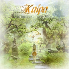 Kaipa - Children Of The Sounds