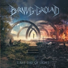 Burning Ground - Last Day Of Light