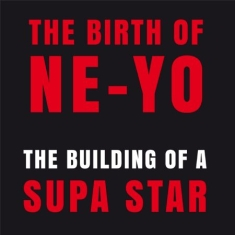 Ne-Yo - Building Of A Supa Star
