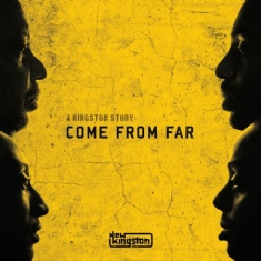 New Kingston - A Kingston Story:Come From Far
