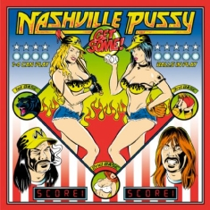 Nashville Pussy - Get Some (+Cd)
