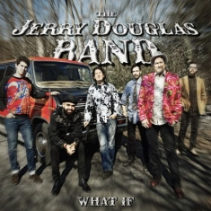 Douglas Jerry (Band) - What If