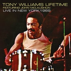 Williams Tony & Lifetime - Live In New York 1969