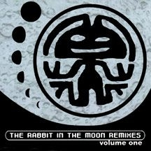 Rabbit In The Moon - Remixes, Volume One