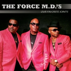 Force Md's - Our Favourite Joints