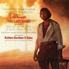 Ashton, Gardner And Dyke - The Last Rebel (Ost)