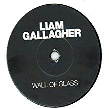 "Liam Gallagher - Wall Of Glass ( 7"" Single)"